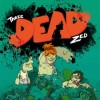Three Dead Zed Review