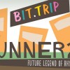 BIT.TRIP Presents&#8230; Runner2: Future Legend of Rhythm Alien Out Now