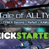 The Tale of ALLTYNEX Gets Kickstarter and Steam Greenlight Ramped Up