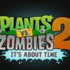 Plants vs. Zombies 2: It's About Time announced for release in July