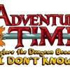 Adventure Time: Explore The Dungeon Because I Don't Know! Now Available