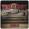 Title Bout Championship Boxing 2013 Review