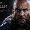 Lords of the Fallen Hands-On Preview