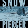Snowpiercer – Volume 1: The Escape Review