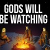 Gods Will Be Watching Preview