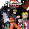 Road to Ninja: Naruto the Movie Review