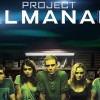 Behind-the-Scenes on Project Almanac Released