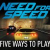 New Need for Speed Five Ways To Play Trailer