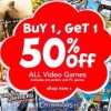 Toys R Us lets you buy one game and get one %50 off