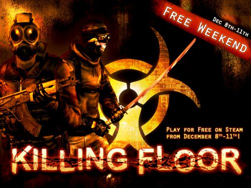 Killer Deal On Killing Floor This Weekend (It's Free!)