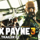 New Max Payne 3 Trailer focuses on story