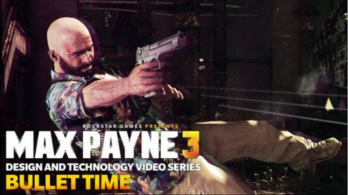 New Max Payne 3 Video Shows off Bullet Time Features