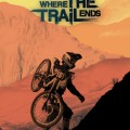 Where the Trail Ends Out Now