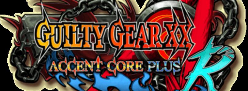 Guilty Gear XX Accent Core Plus R Review
