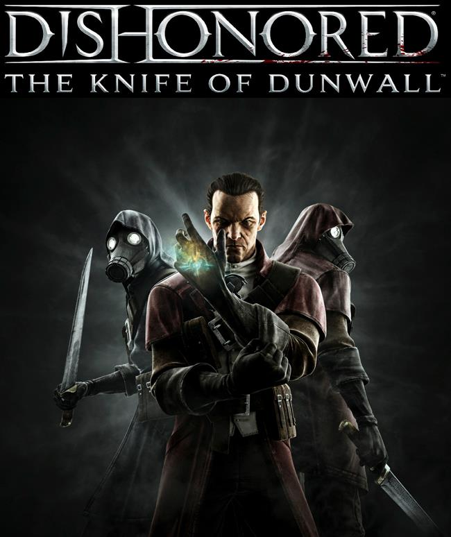 Dishonored: The Knife of Dunwall Review - Capsule Computers
