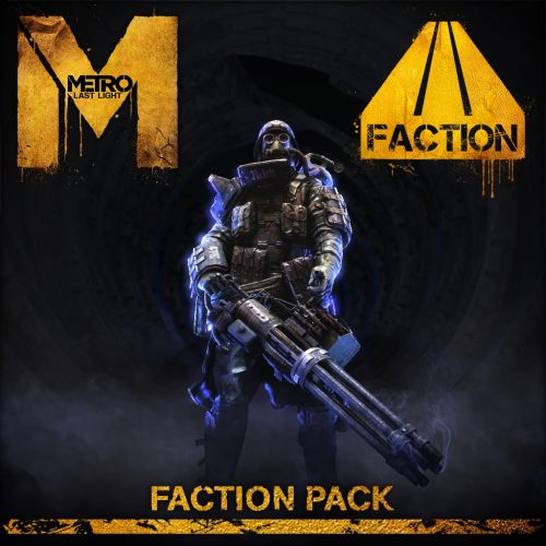 Metro: Last Light 'Faction Pack' DLC out next week; future DLC detailed