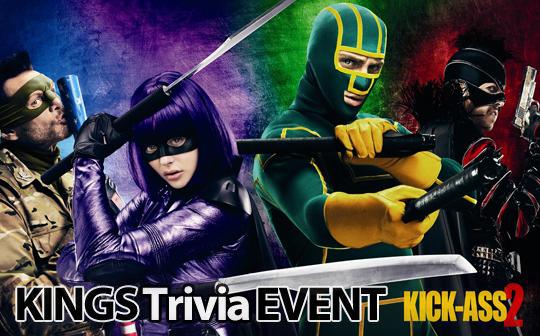 Kings-Trivia-Event-Kick-Ass-2-01