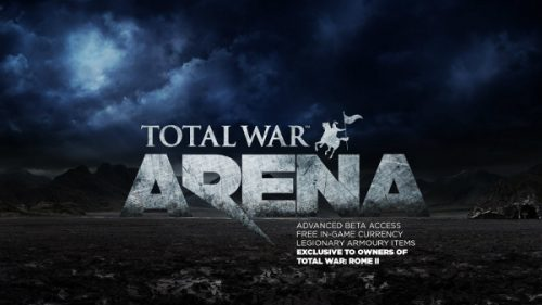 Those with Total War: ROME II to get Beta Access to Total War: ARENA