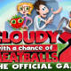 Cloudy with a Chance of Meatballs 2 Game Available Next Week