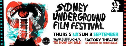 Sydney Underground Film Festival 2013 (SUFF)