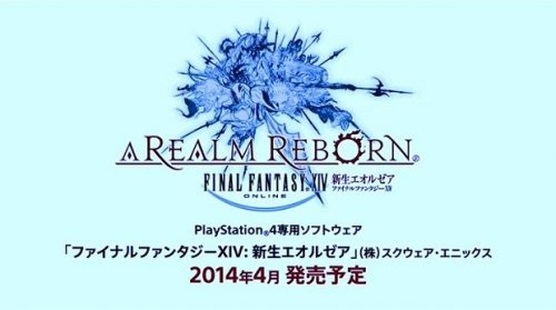 Final Fantasy XIV: A Realm Reborn to be released on PlayStation 4 in April 2014