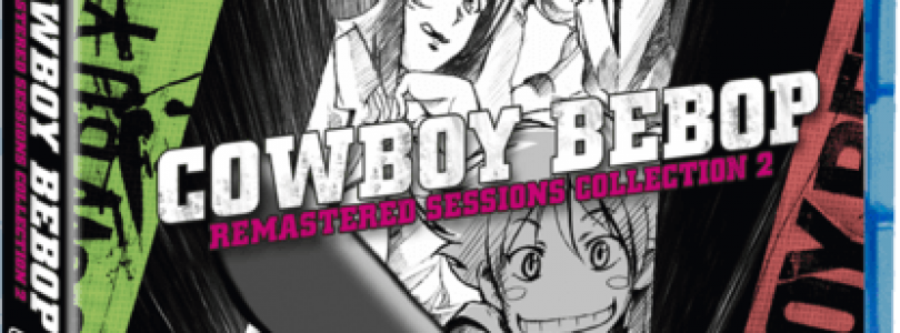 Cowboy Bebop Remastered Sessions Collection 2 Review