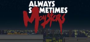 Always-Sometimes-Monsters-Header-01
