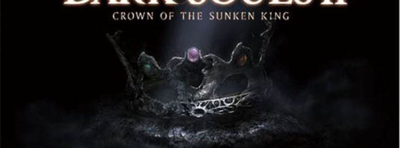 Dark Souls II: Crown of the Sunken King Available Now