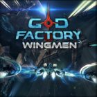 GoD Factory: Wingmen Review