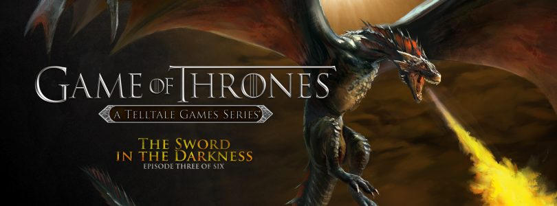 Game of Thrones – A Telltale Game Series: The Sword in the Darkness Review