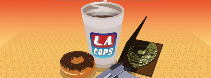 LA Cops to Release March 13th