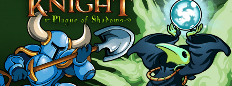 Shovel Knight: Plague of Shadows Release Date Announced