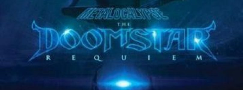 Metalocalypse: The Doomstar Requiem Review