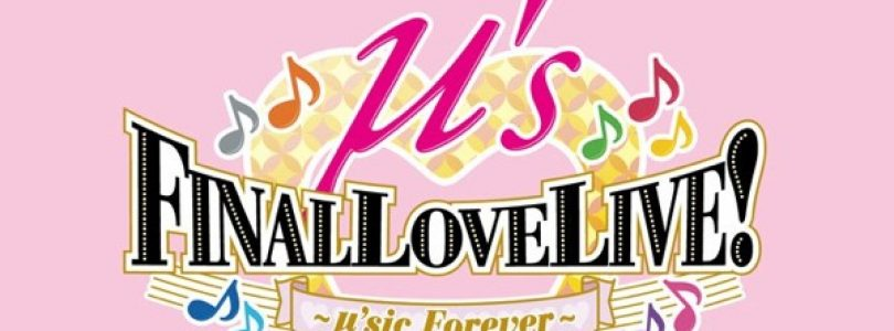 Tickets Are Now Available for the 'μ's Final Love Live! ~μ'sic Forever~' Concert in Sydney