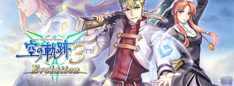 The Legend of Heroes: Trails in the Sky the 3rd Evolution Launching in Japan on July 14