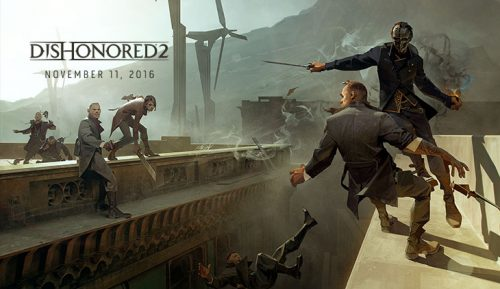 Dishonored 2 to be Released on November 11