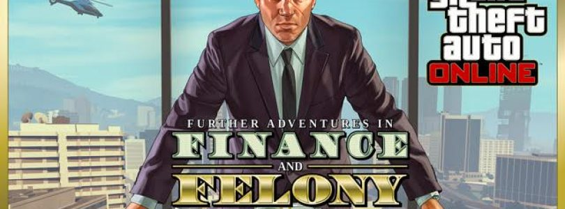 GTA Online: Further Adventures in Finance and Felony Trailer Released