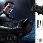 Batman: The Telltale Series – Children of Arkham Review
