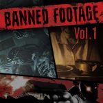 Resident Evil 7: biohazard Banned Footage Vol. 1 Review