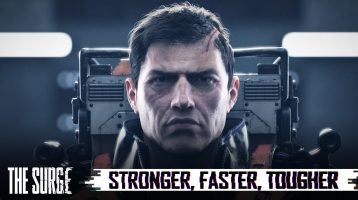 New The Surge Cinematic Trailer is Stronger, Faster, Tougher