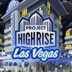 Project Highrise: Las Vegas Review