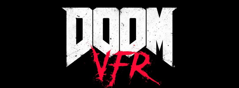 Get Your BFG Ready, Doom VFR Coming to HTC Vive and PS VR