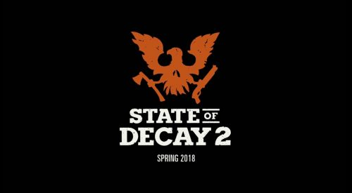 State of Decay 2 Launches in Spring 2018