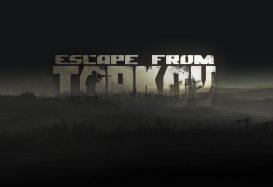 Escape from Tarkov Preview