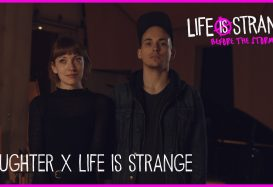 Daughter Providing a Musical Score to Life is Strange: Before the Storm