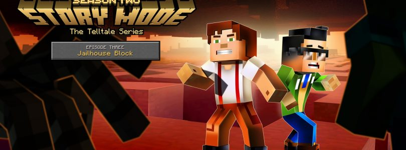 Minecraft: Story Mode Season 2 – Jailhouse Block Review