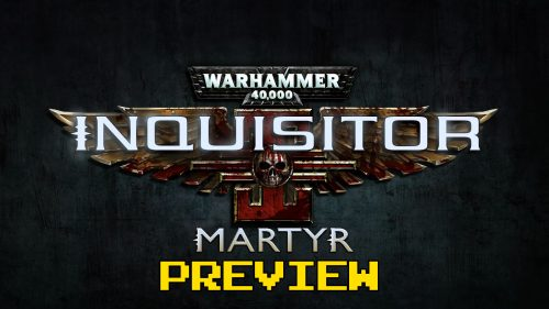 Warhammer 40,000 – Inquisitor: Martyr Preview