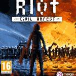 Riot – Civil Unrest Review
