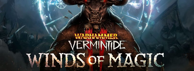 Warhammer: Vermintide 2 Winds of Magic Expansion Coming in August