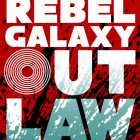 Rebel Galaxy Outlaw Review